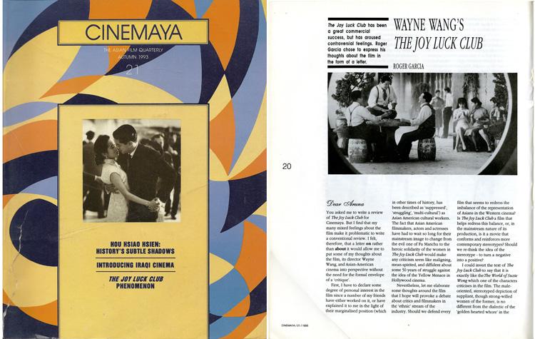 "25 September 2019 Posted. Article ""Wayne Wang's The Joy Luck Club"", published in Cinemaya, The Asian film magazine, Issue Autumn 1993 No. 21, Museum of Chinese in America (MOCA) Library. 王颖的《喜福会》,刊登于亚洲电影杂志《Cinemaya》1993年秋季号第21期,美国华人博物馆(MOCA)图书馆馆藏"