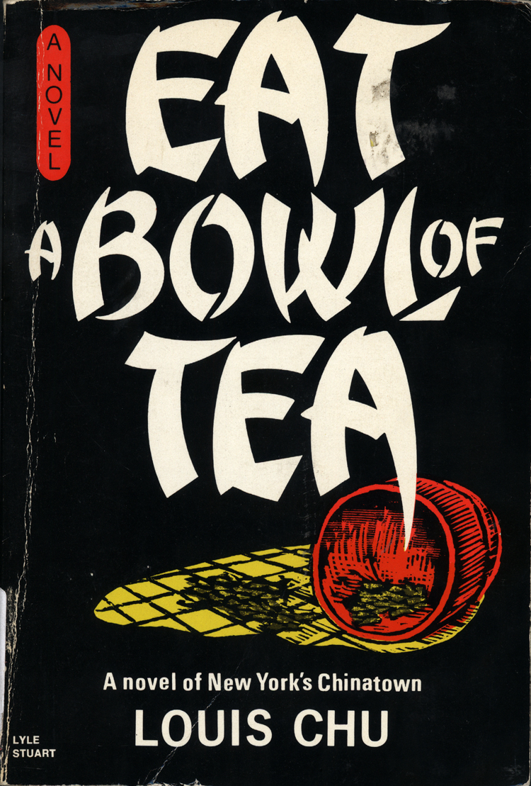 17 October 2019 Posted. 1961 edition of Eat a Bowl of Tea, Museum of Chinese in America (MOCA) Library Collection. 1961年版的《吃一碗茶》,美国华人博物馆(MOCA)图书馆藏