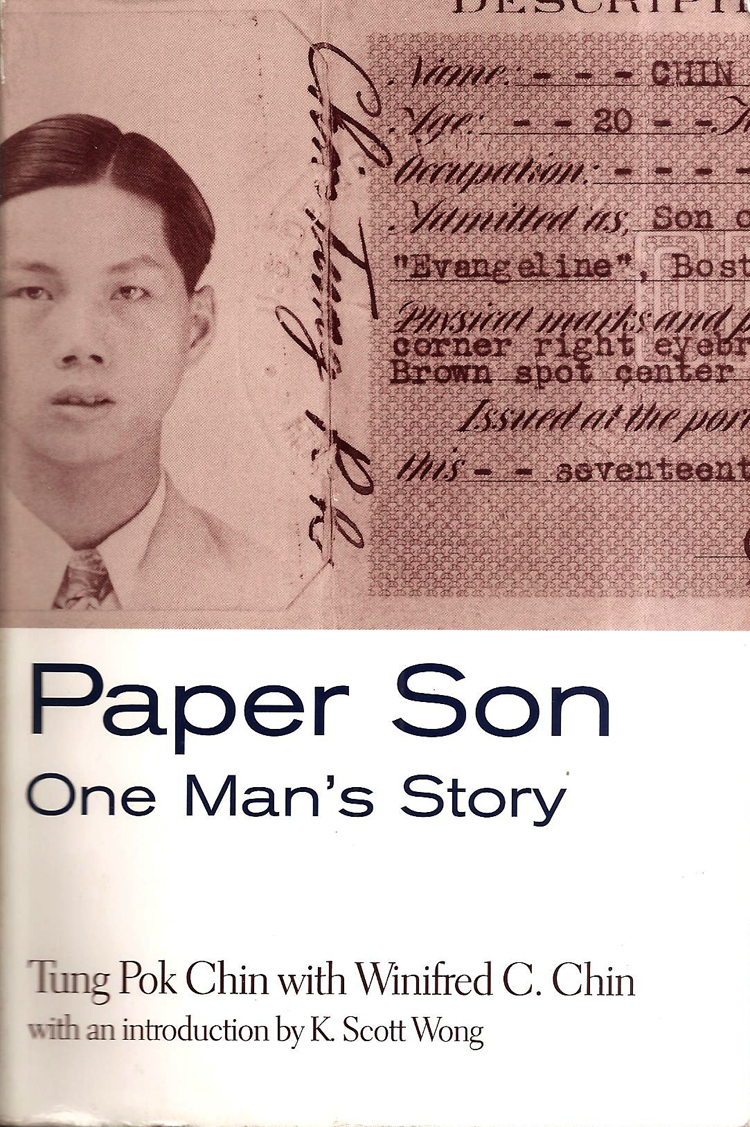 18 October 2019 Posted. Paper Son: One Man's Story, Museum of Chinese in America (MOCA) Library Collection. 《纸儿子:一个男人的故事》,美国华人博物馆(MOCA)图书馆藏